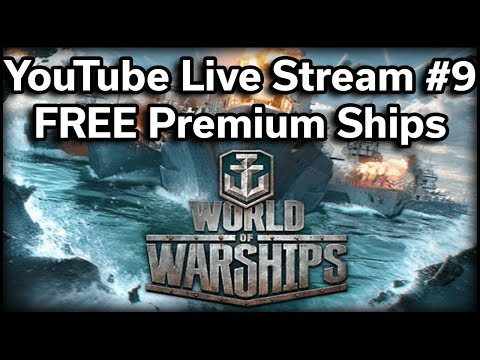 World of Warships - Twitch Stream #9 - FREE Premium Ships!