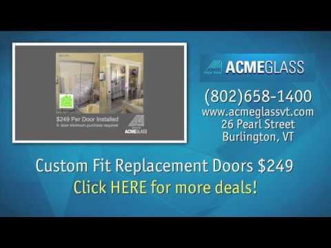 ACME Glass Co. Burlington, Vermont   New and Replacement Doors