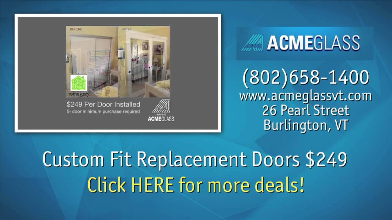 Acme Glass Co Burlington Vermont New And Replacement Doors Youtube