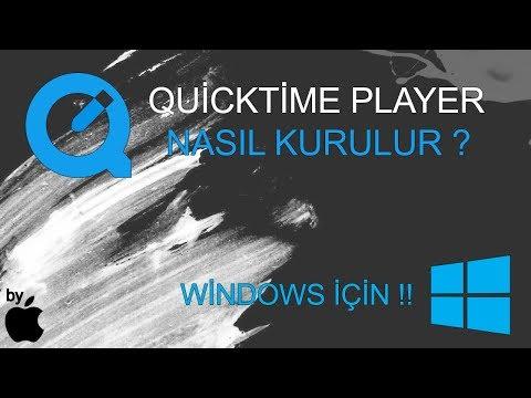 APPLE QUİCKTİME PLAYER NASIL KURULUR ? - (Windows İçin)
