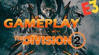 The Division 2 Gameplay | Es lo mismo que el 1? | Alpha E3