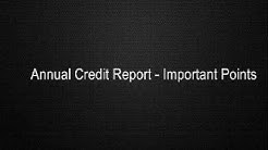 Annual Credit Report - Important Points