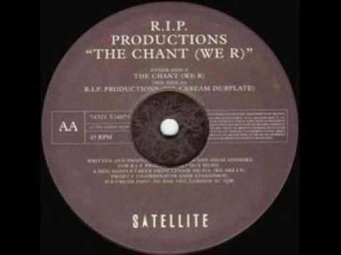 RIP Productions 'The Chant (We R)' *Casa Loco / Niche*