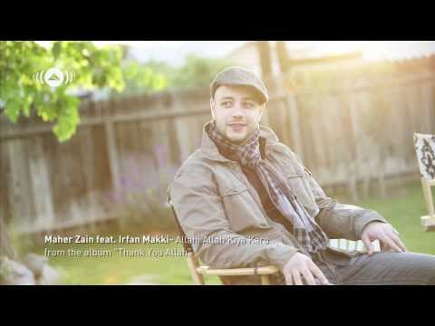 ▶ Maher Zain feat  Irfan Makki   Allahi Allah Kiya Karo