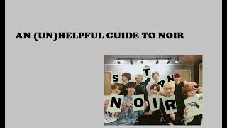 A very (un)helpful guide to NOIR