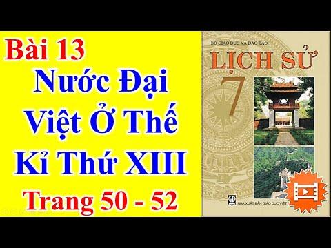 Lịch Sử Lớp 7 Bài 13 – Nước đại việt ở thế kỉ thứ XIII - Trang 50 - 52