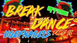 Break Dance No.1 (Hoefnagels) OFFRIDE @ Kermis Nederweert 2018