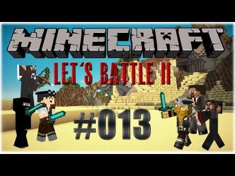 Let's Battle Minecraft II - Part #013