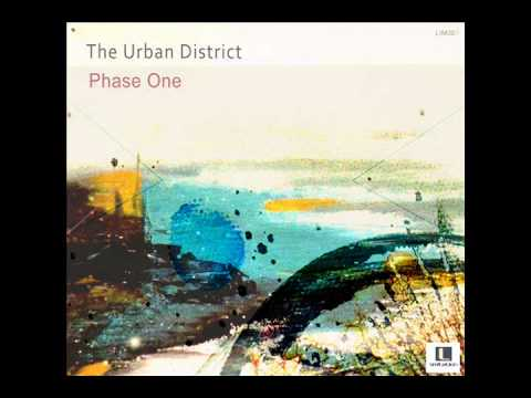 The Urban District - Phase One [LimitationMusic]
