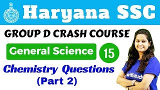 5:30 PM - HSSC Group D 2018 | General Science by Shipra  Ma'am | Chemistry Important Questions