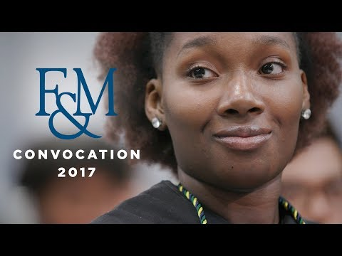 F&M CONVOCATION: Welcome Class of 2021