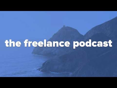 Presenting Yourself As A Freelancer or Business - Episode 004 | The Freelance Podcast