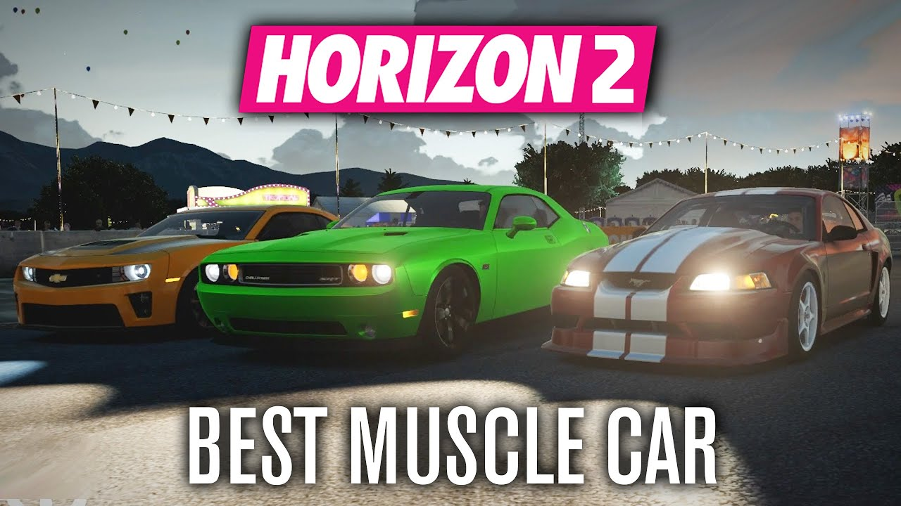 Forza Horizon Best Muscle Car Youtube