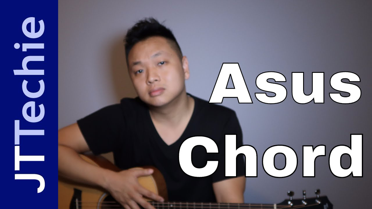 How To Play Asus Chord On Acoustic Guitar A Suspended Chord Youtube