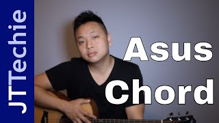 How to Play Asus Chord on Acoustic Guitar | A Suspended Chord