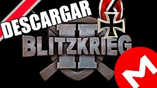 DESCARGAR E INSTALAR BLITZKRIEG 2 ANTHOLOGY LIBERATION + FALL OF THE REICH MEGA 1 LINK