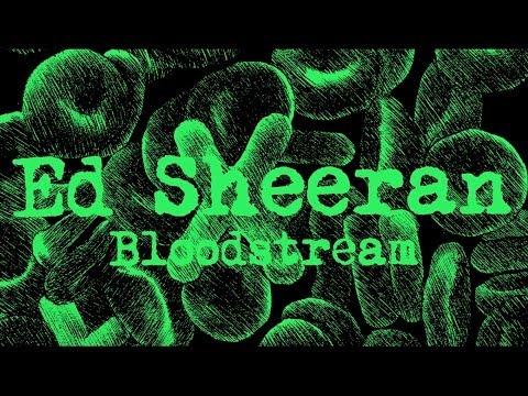 Ed Sheeran - Bloodstream [Legendado/Lyric]