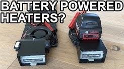 BATTERY POWERED HEATERS???