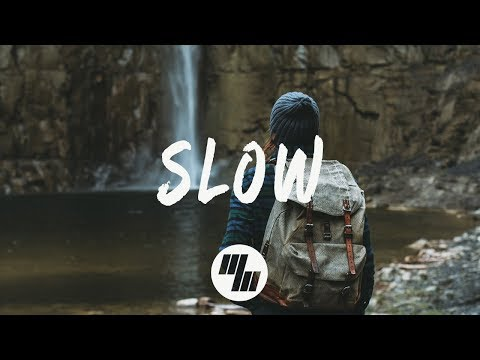matoma---slow-(lyrics-/-lyric-video)-feat.-noah-cyrus