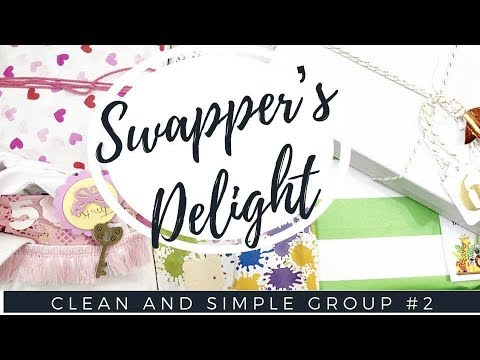 {REVEAL} SWAPPER'S DELIGHT HAPPY MAIL SWAP | CLEAN AND SIMPLE GROUP #2