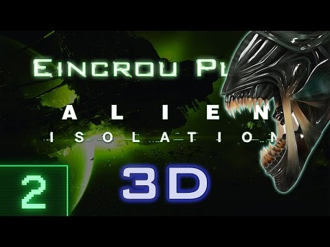 [Alien: Isolation] Let's Play: 2 Dead Space Station (Stereoscopic 3D)