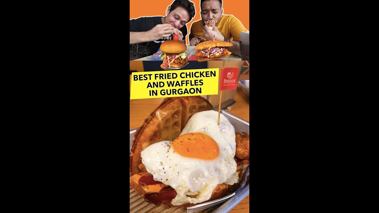 Best Chicken & Waffles in Gurgaon | Bruxie Ambience Mall Gurugram