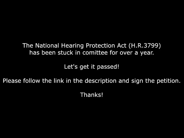 Sign the Petition to Pass the National Hearing Protection Act