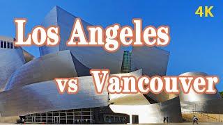 安家温哥华?还是定居洛杉矶?4K北美华人宜居城市大比拼,Vancouver vs Los Angeles