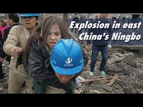 Live: Explosion in east China's Ningbo宁波江北区突发爆炸
