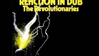 Revolutionaries - Reaction Dub