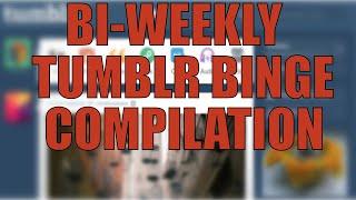 The First Biweekly Tumblr Binge screenshot 4