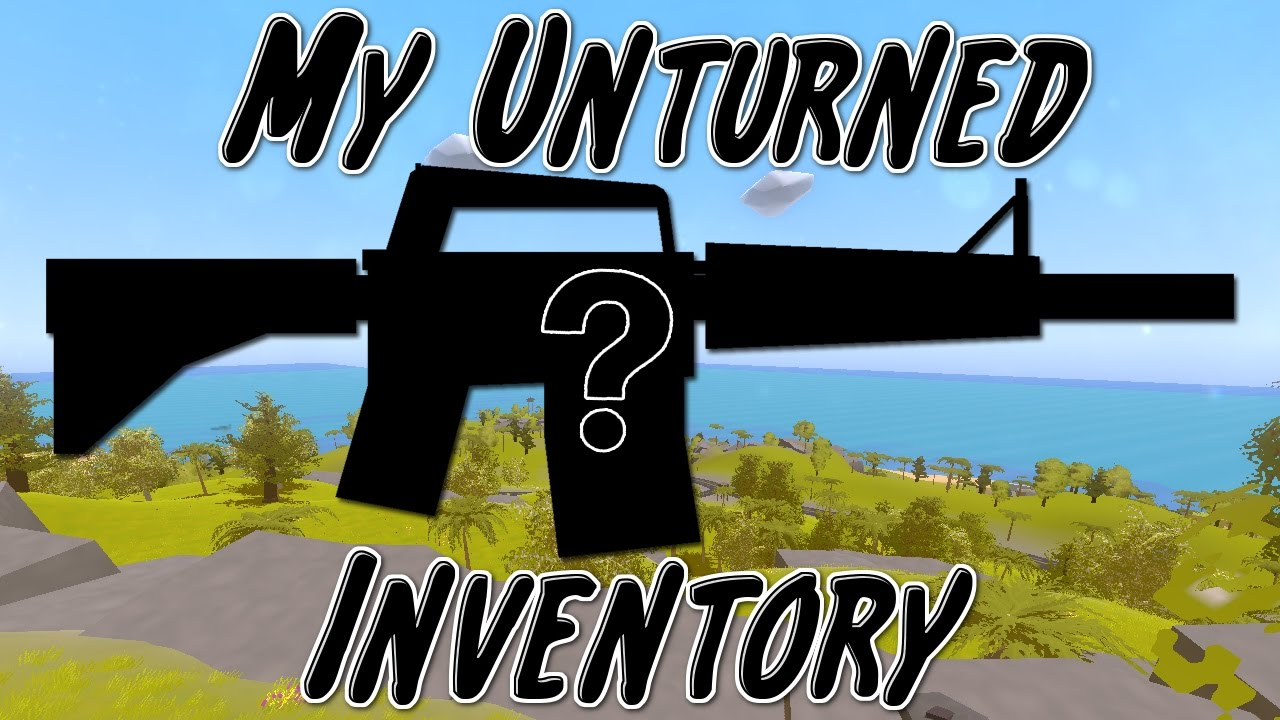 how to get free inventory in unturned 2017