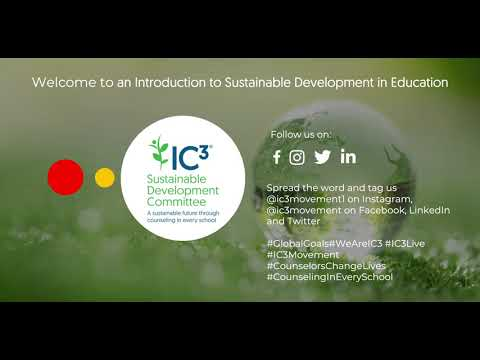 An Introduction to Sustainable Development in Education | IC3 Live | 25 January 2021