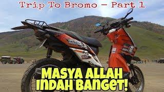Riding di BROMO bareng XYI (Part 1)