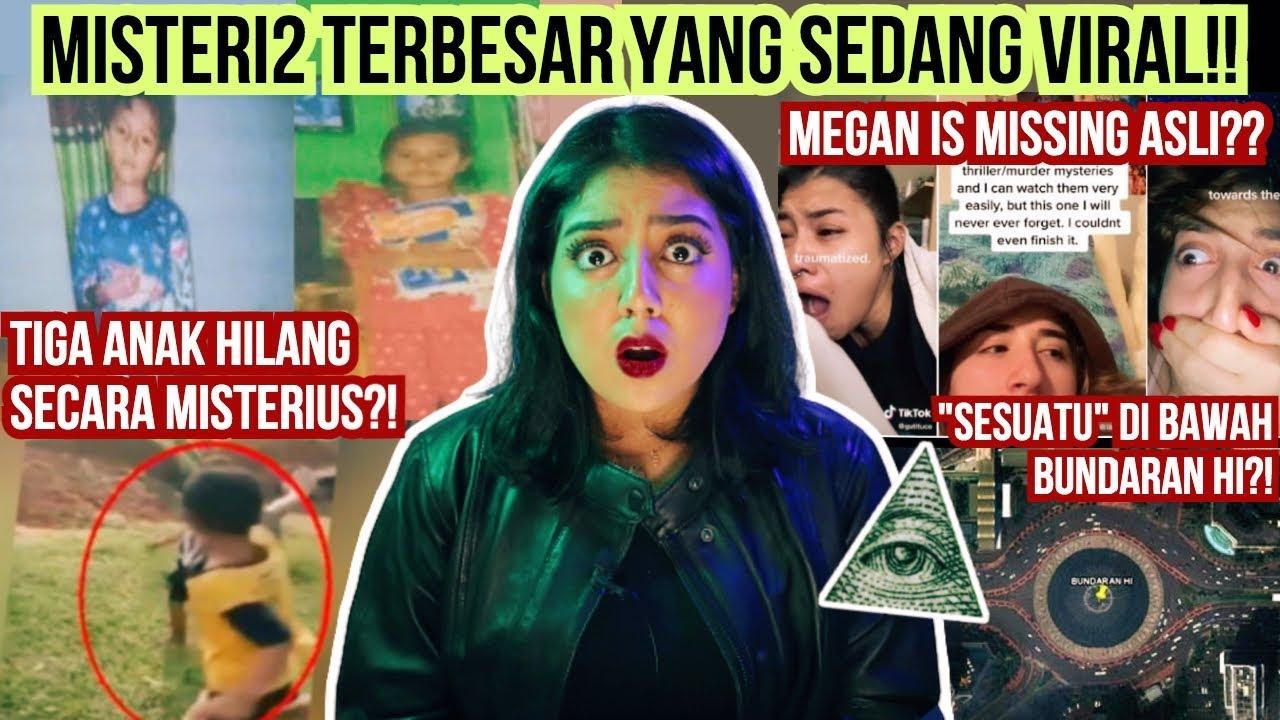 Hal Hal VIRAL baru TERSER4M! (Anak Hilang Langkat, Megan is Missing, Teori2 Bundaran HI) | #NERROR