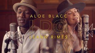 Aloe Blacc & LeAnn Rimes - I Do (Official Music Video)