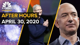 Apple and Amazon earnings, and everything else you missed in business news today: CNBC After Hours