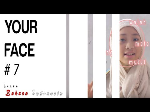 Learn Bahasa Indonesia #7 - [Your Face]