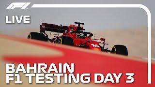 LIVE F1 Pre-Season Testing | Day Three Afternoon