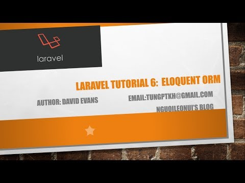 Laravel tutorial 6: Eloquent ORM & Relationships - Học larav