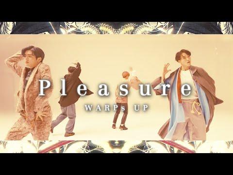 Youtube: Pleasure / WARPs UP