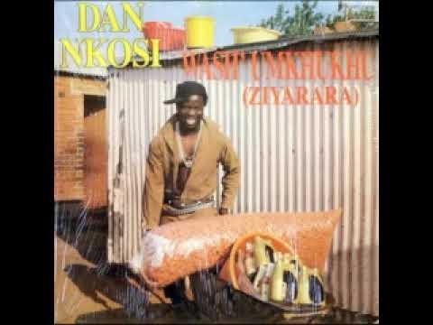 Dan Nkosi  -  Wash' Umkhukhu