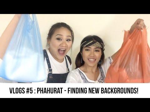 VLOGS #5: Phahurat - Finding NEW Backgrounds!! │FK♡