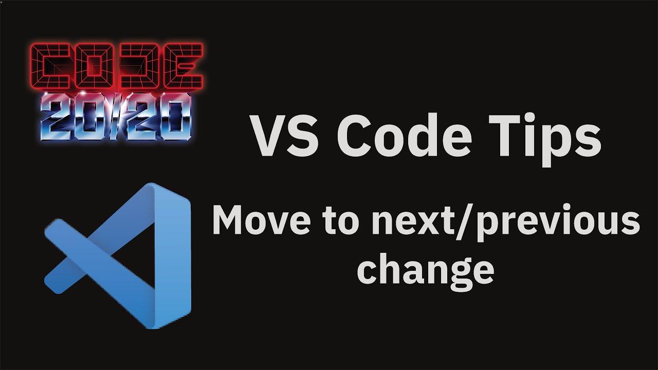 Move to next/previous change
