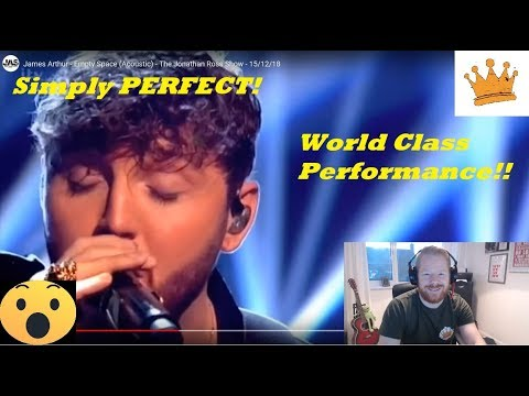 James Arthur sings Empty Space Acoustic – The Jonathan Ross Show  PW  Reaction