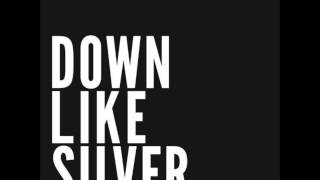 Down Like Silver - Wolves
