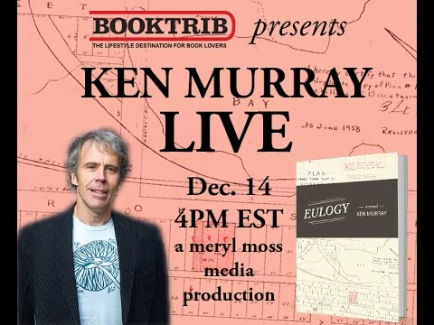 Interview with Ken Murray, Author of Eulogy