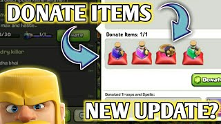 DONATE MAGICAL ITEMS TO CLANMATES 😍 | NEW UPDATE CONCEPT 💪 | MUST WATCH 🎯