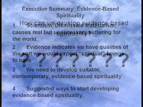 Evidence-Based Spirituality for the 21st Century - part 1
