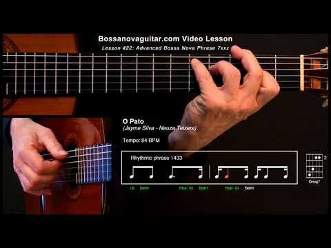 O Pato - Bossa Nova Guitar Lesson #22: Advanced Phrase 7xxx